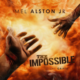 Mel Aston Jr - The Impossible